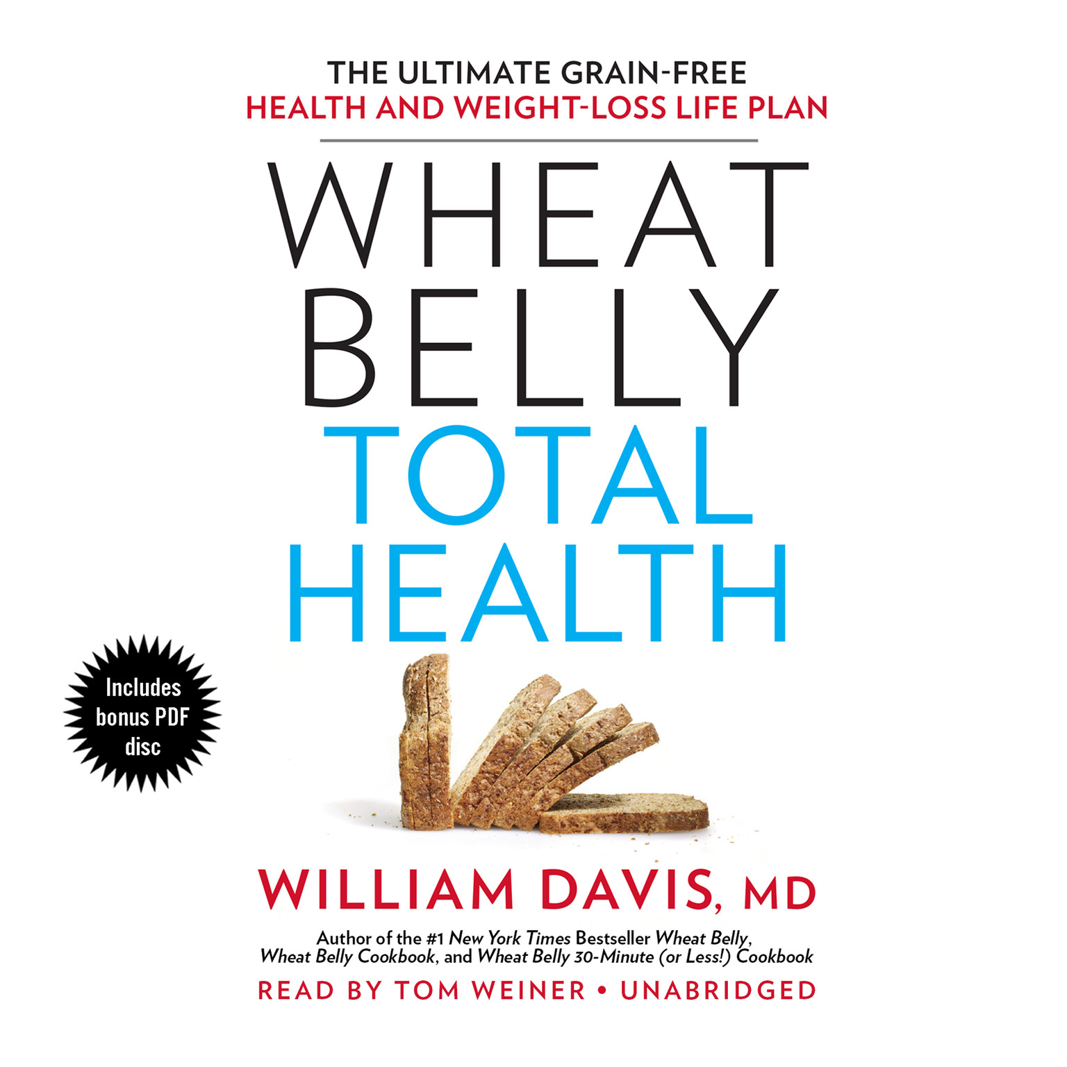 Printable Wheat Belly Total Health: The Ultimate Grain-Free Health and Weight-Loss Life Plan Audiobook Cover Art