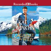 Against the Wild Audiobook, by Kat Martin