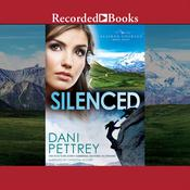 Silenced Audiobook, by Dani Pettrey
