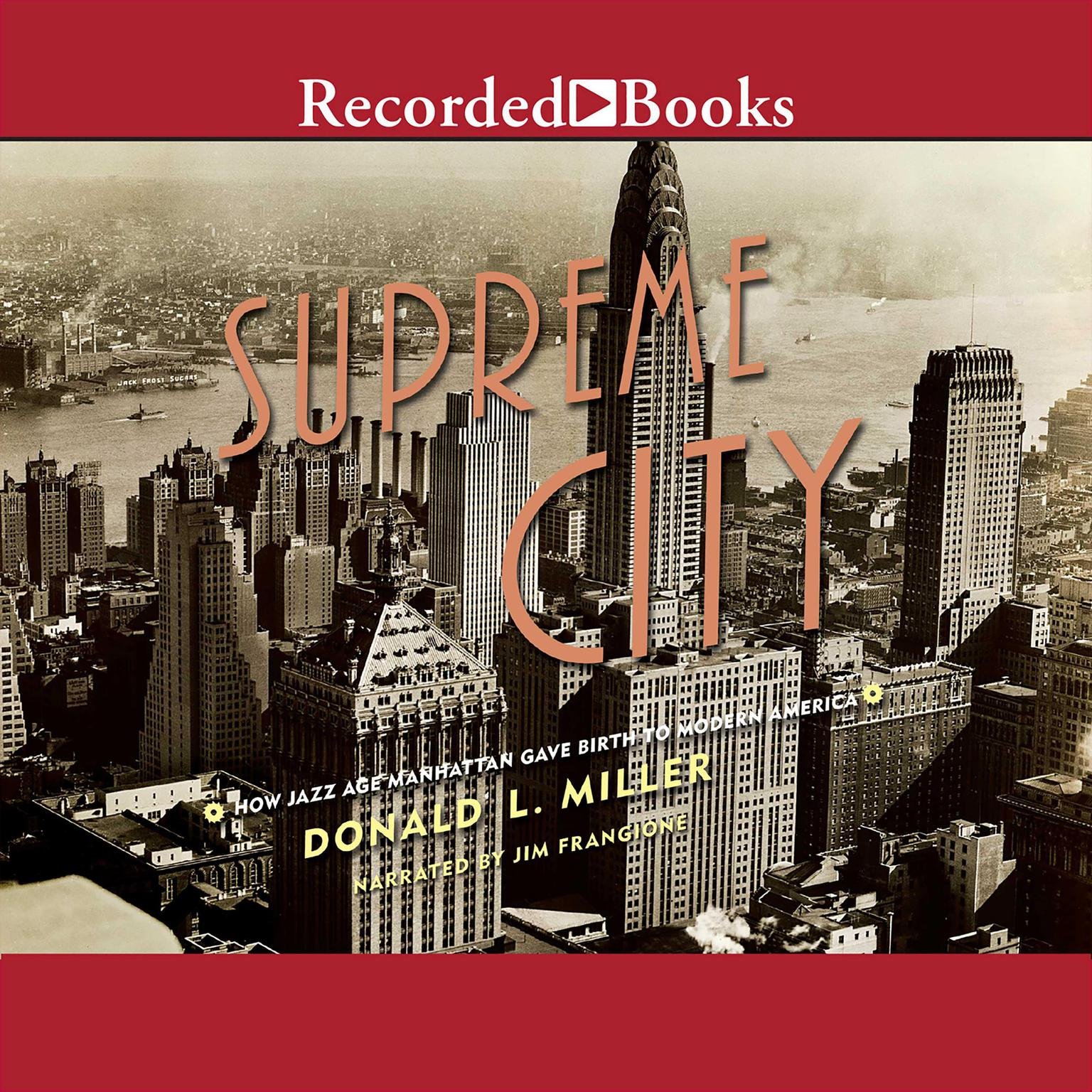 Printable Supreme City: How Jazz Age Manhattan Gave Birth to Modern America Audiobook Cover Art