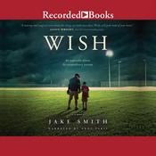 Wish Audiobook, by Jake Smith