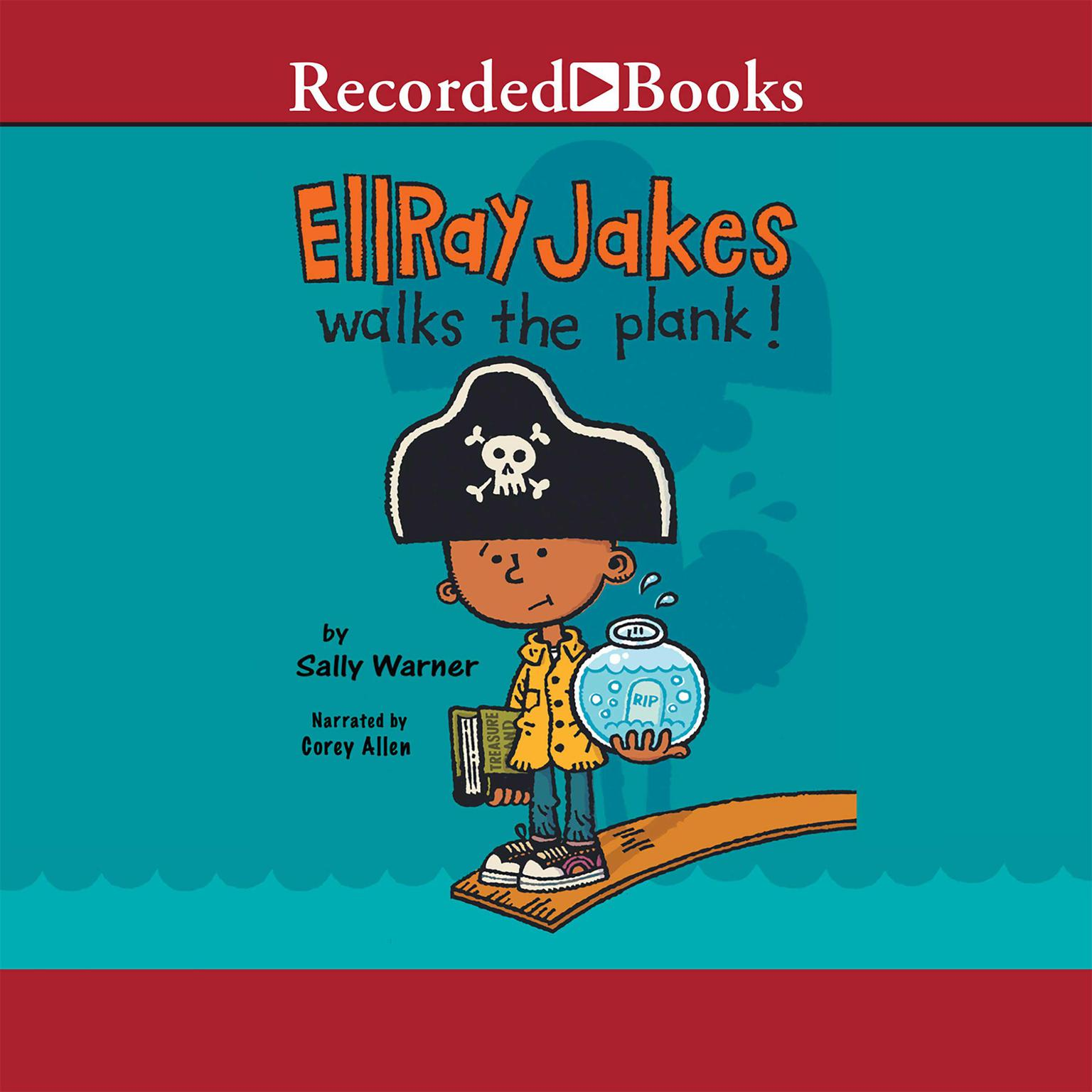 Printable Ellray Jakes Walks the Plank! Audiobook Cover Art