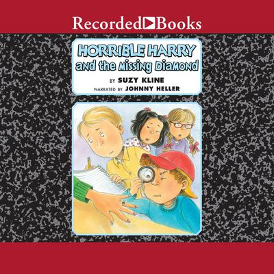 Horrible Harry and the Missing Diamond Audiobook, by