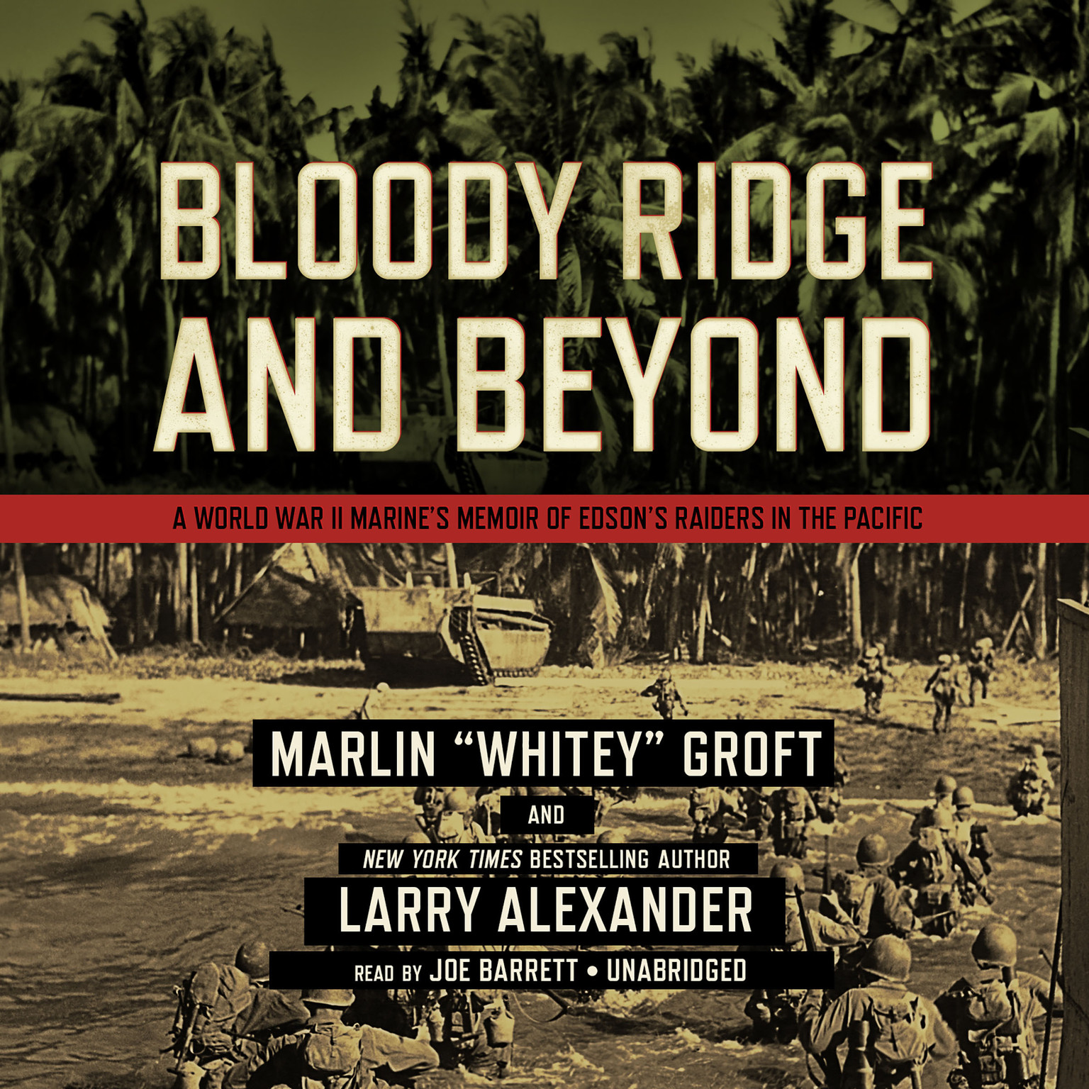 Printable Bloody Ridge and Beyond: A World War II Marine's Memoir of Edson's Raiders inthe Pacific Audiobook Cover Art
