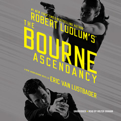 Robert Ludlum's The Bourne Ascendancy Audiobook, by Eric Van Lustbader