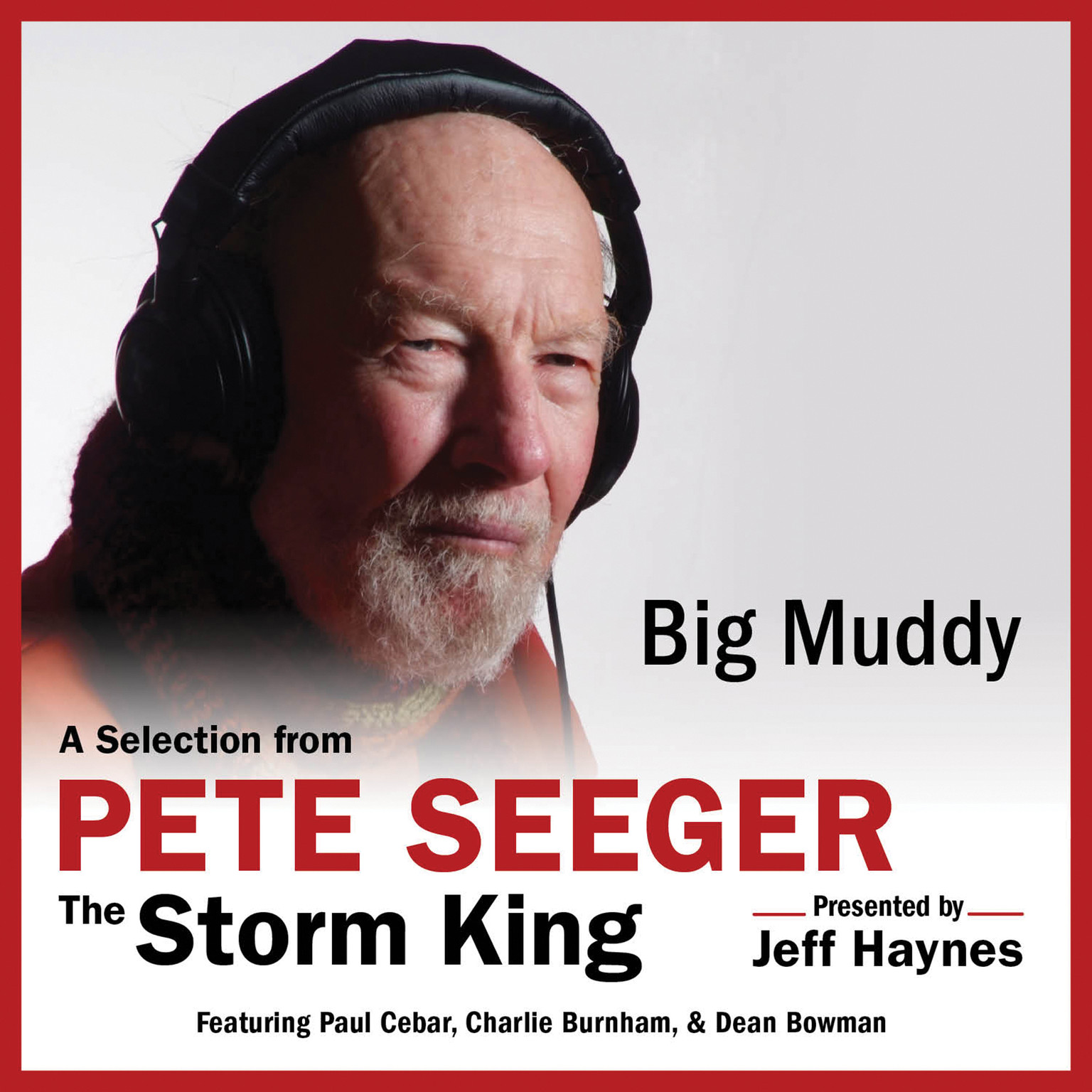 Printable Big Muddy: A Selection from Pete Seeger: The Storm King Audiobook Cover Art