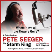 Where Have all the Flowers Gone?: A Selection from Pete Seeger: The Storm King Audiobook, by Pete Seeger