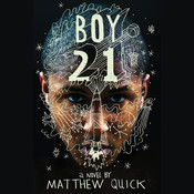Boy21 Audiobook, by Matthew Quick