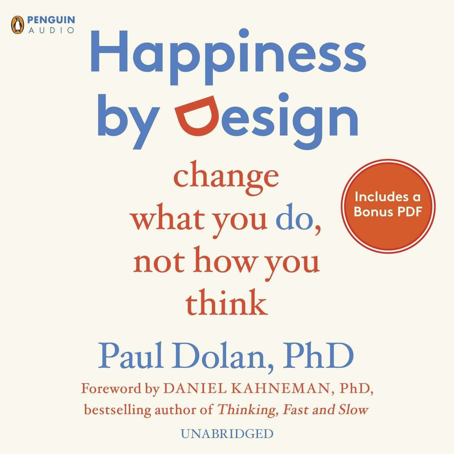 Printable Happiness by Design: Change What You Do, Not How You Think Audiobook Cover Art