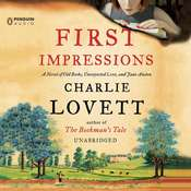 First Impressions: A Novel of Old Books, Unexpected Love, and Jane Austen Audiobook, by Charlie Lovett