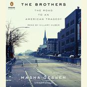 The Brothers: The Road to an American Tragedy, by Masha Gessen