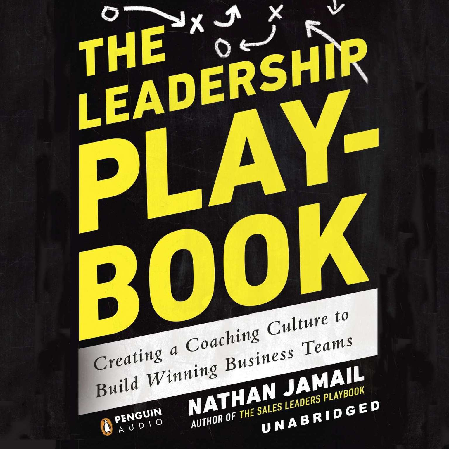 Printable The Leadership Playbook: Creating a Coaching Culture to Build Winning Business Teams Audiobook Cover Art