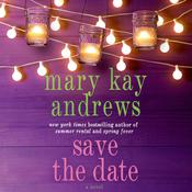 Save the Date: A Novel Audiobook, by Mary Kay Andrews