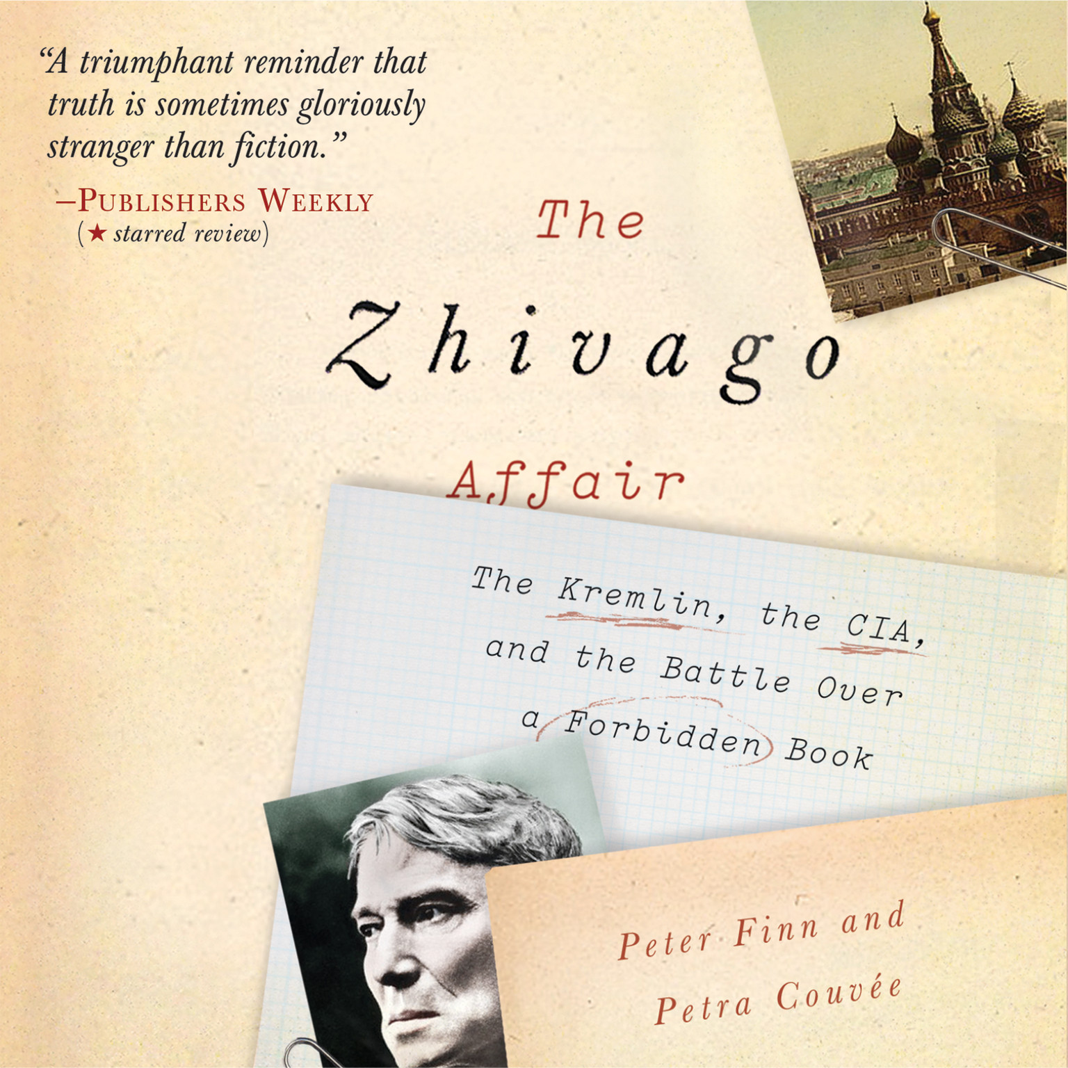 Printable The Zhivago Affair: The Kremlin, the CIA, and the Battle Over a Forbidden Book Audiobook Cover Art