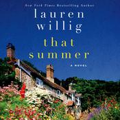 That Summer: A Novel Audiobook, by Lauren Willig