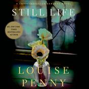 Still Life: A Chief Inspector Gamache Novel Audiobook, by Louise Penny
