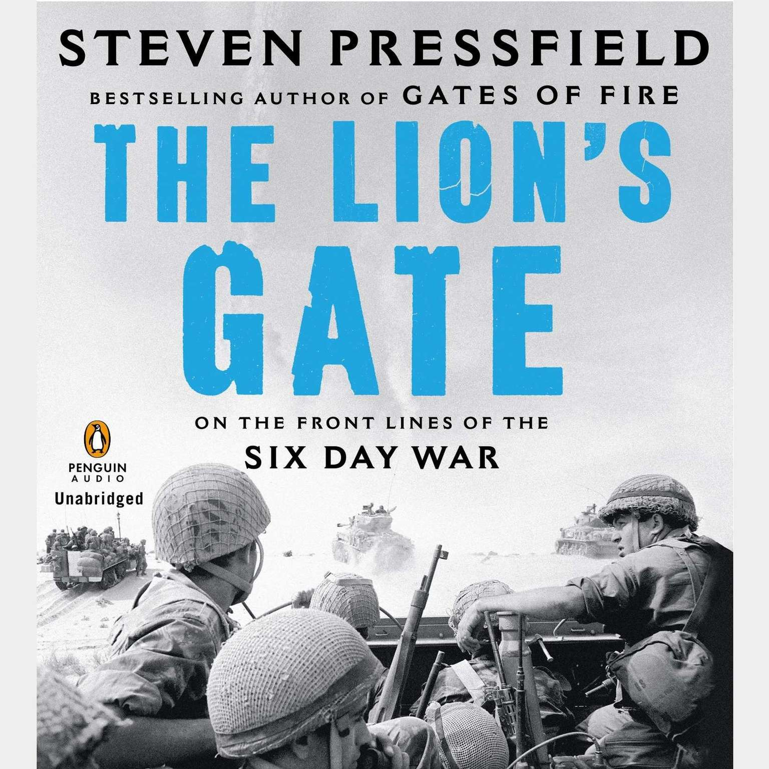 Printable The Lion's Gate: On the Front Lines of the Six Day War Audiobook Cover Art