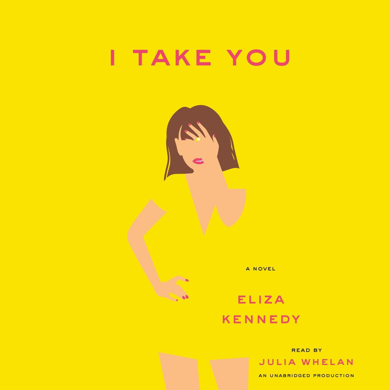 Printable I Take You: A Novel Audiobook Cover Art
