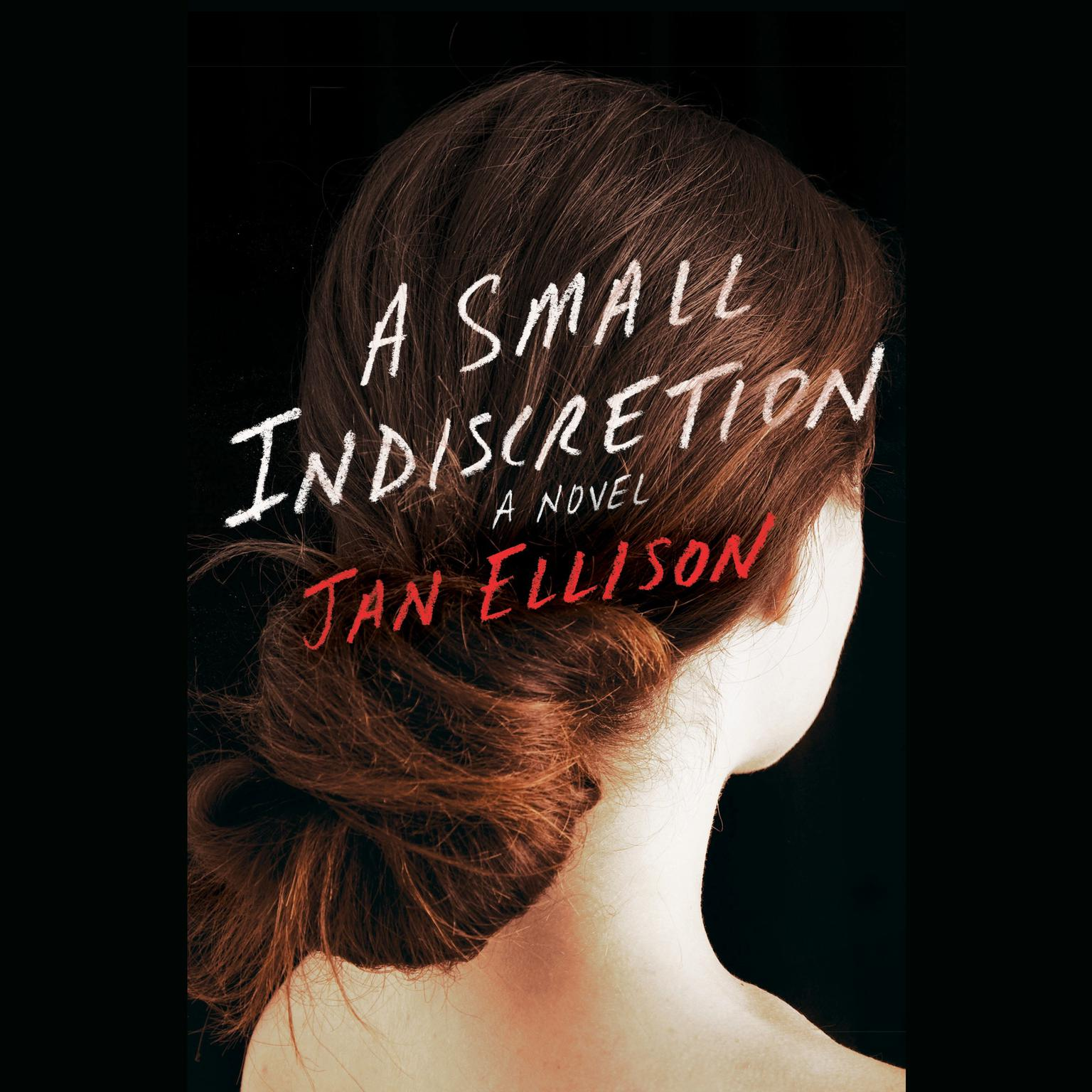 Printable A Small Indiscretion: A Novel Audiobook Cover Art