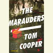 The Marauders: A Novel Audiobook, by Tom Cooper