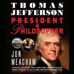 Thomas Jefferson: President and Philosopher Audiobook, by Jon Meacham