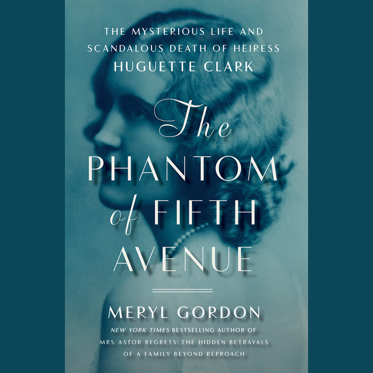 Printable The Phantom of Fifth Avenue: The Mysterious Life and Scandalous Death of Heiress Huguette Clark Audiobook Cover Art