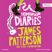 Homeroom Diaries Audiobook, by James Patterson