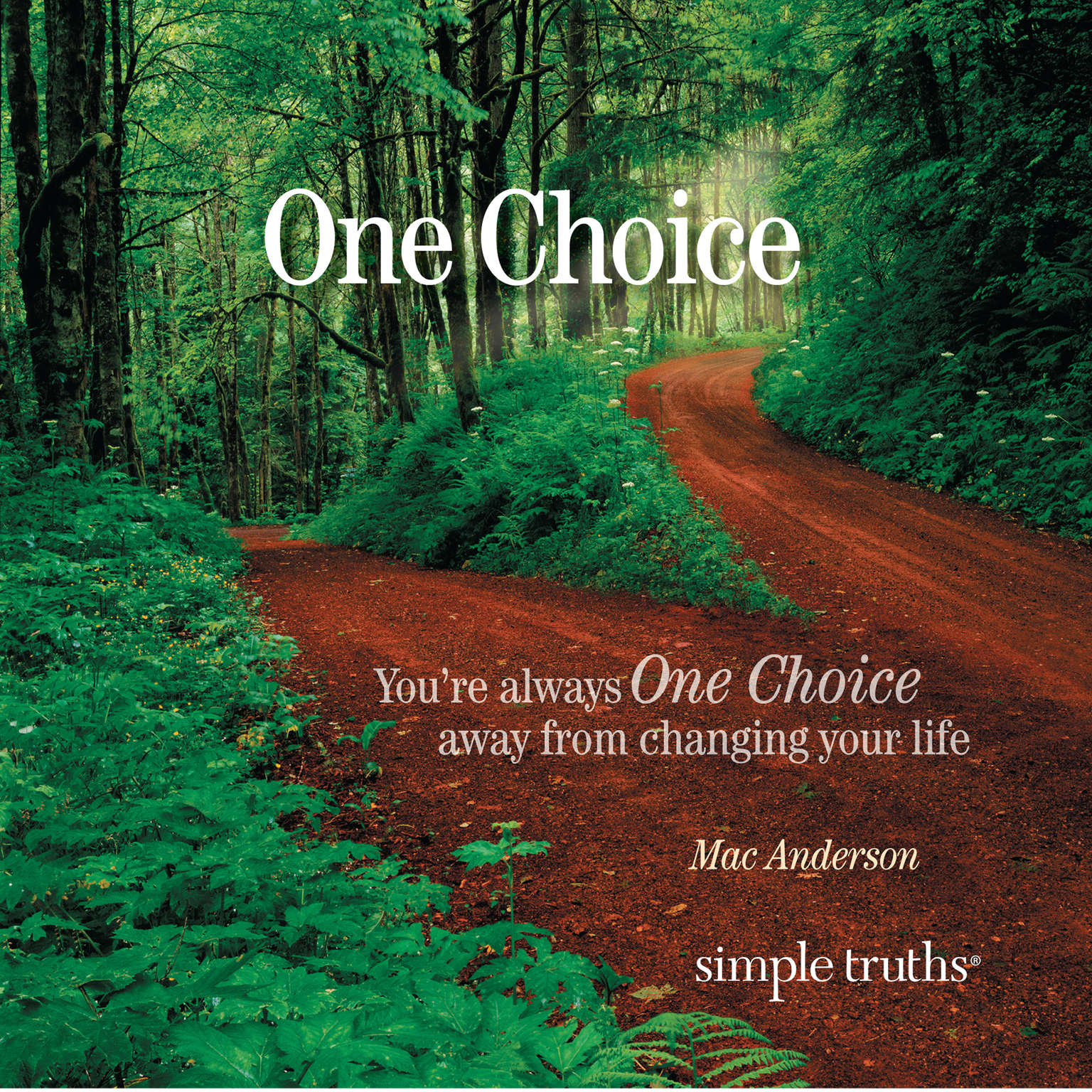Printable One Choice: You're Always One Choice Away from Changing Your Life Audiobook Cover Art