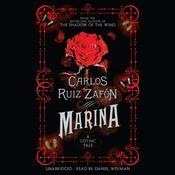 Marina: A Gothic Tale, by Carlos Ruiz Zafón