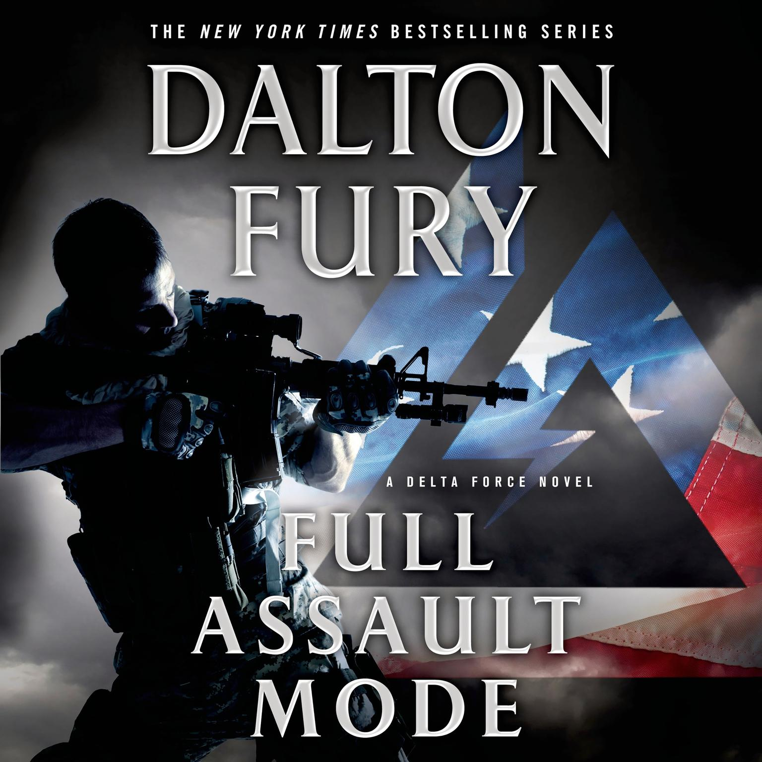 Printable Full Assault Mode: A Delta Force Novel Audiobook Cover Art