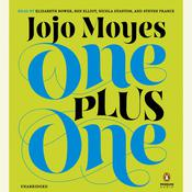 One Plus One: A Novel, by Jojo Moyes