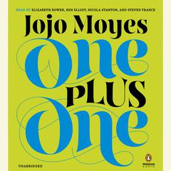 One Plus One: A Novel Audiobook, by Jojo Moyes