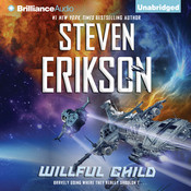 Willful Child, by Steven Erikson