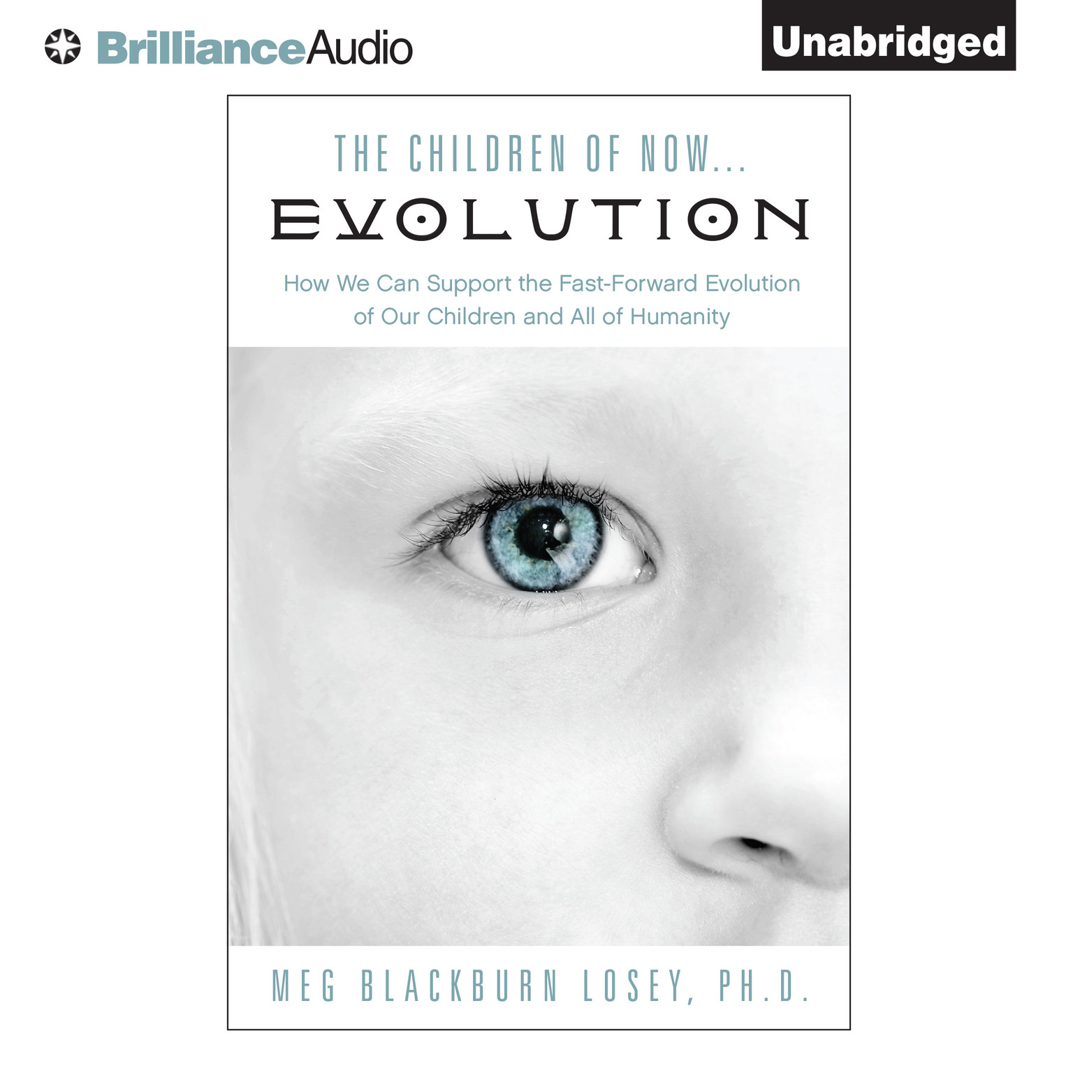 Printable The Children of Now … Evolution: How We Can Support the Fast-Forward Evolution of Our Children and All of Humanity Audiobook Cover Art