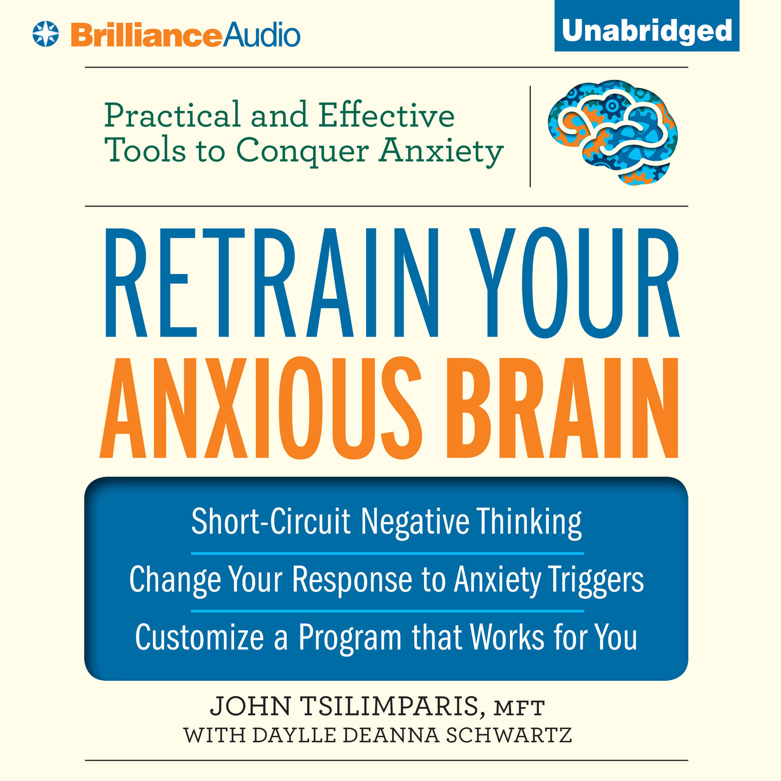 Printable Retrain Your Anxious Brain: Practical and Effective Tools to Conquer Anxiety Audiobook Cover Art