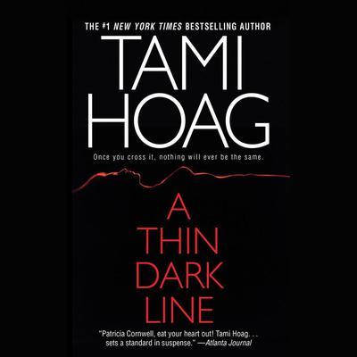 A Thin Dark Line Audiobook, by Tami Hoag
