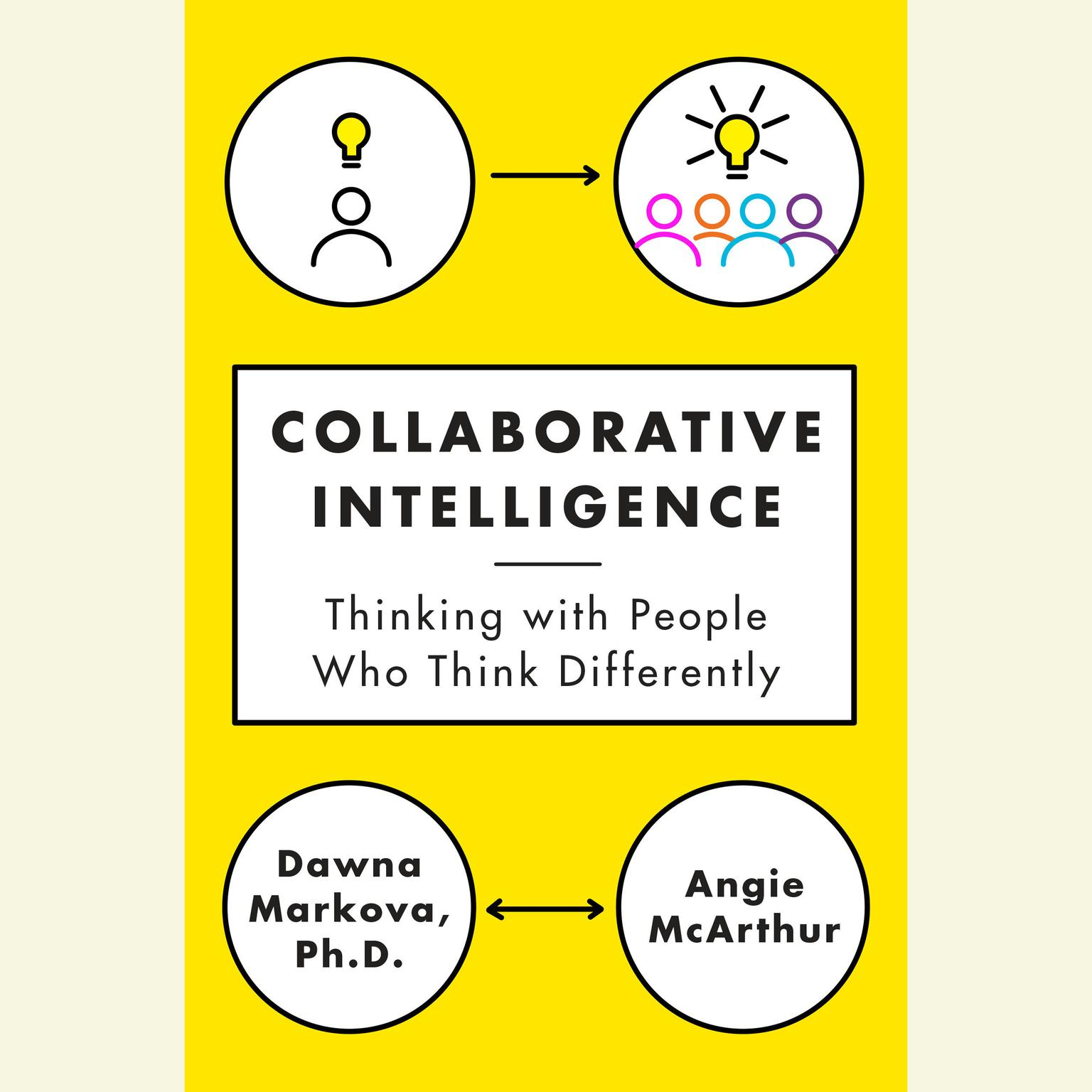 Printable Collaborative Intelligence: Four Influential Strategies for Thinking with People Who Think Differently Audiobook Cover Art