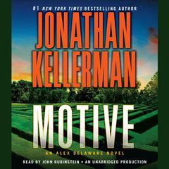 Motive: An Alex Delaware Novel Audiobook, by Jonathan Kellerman