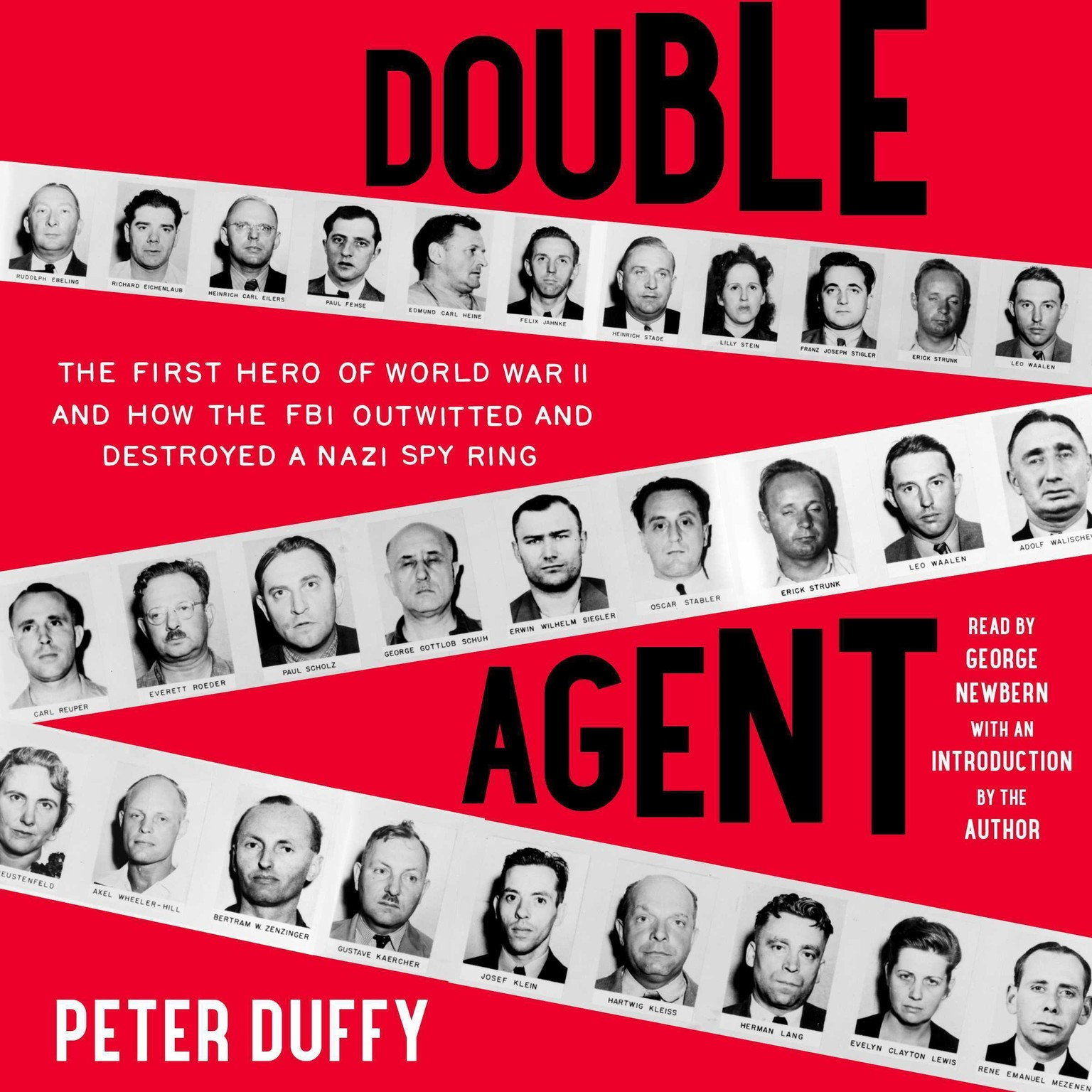 Printable Double Agent: The First Hero of World War II and How the FBI Outwitted and Destroyed a Nazi Spy Ring Audiobook Cover Art