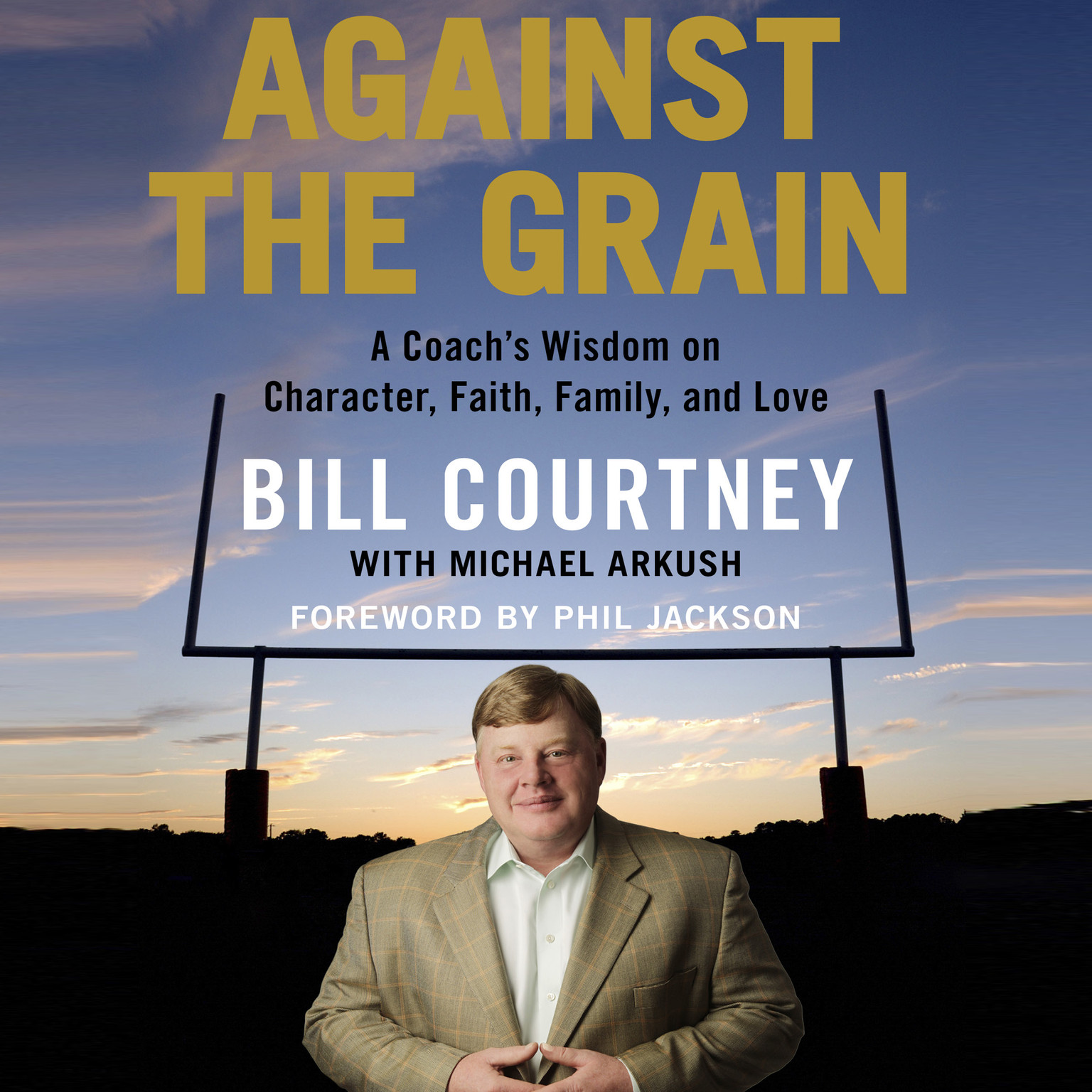 Printable Against the Grain: A Coach's Wisdom on Character, Faith, Family, and Love Audiobook Cover Art