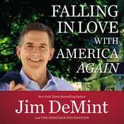 Falling in Love with America Again, by Jim DeMint