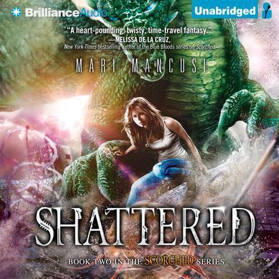 Shattered Audiobook, by Mari Mancusi