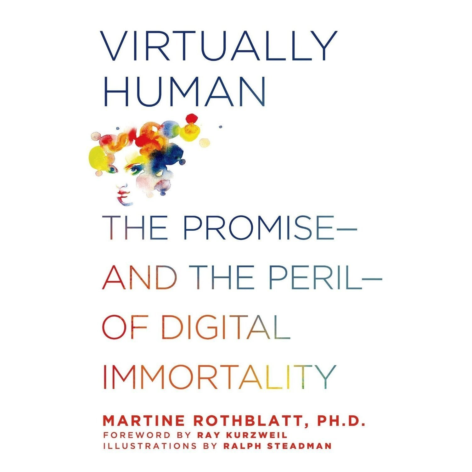 Printable Virtually Human: The Promise—and the Peril—of Digital Immortality Audiobook Cover Art
