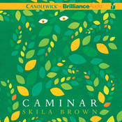 Caminar Audiobook, by Skila Brown