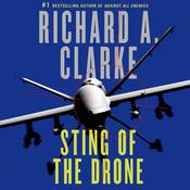 Sting of the Drone: A Novel Audiobook, by Richard A. Clarke