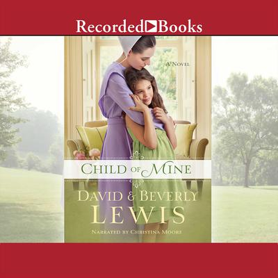 Child of Mine Audiobook, by David Lewis