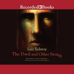 The Devil and Other Stories Audiobook, by Leo Tolstoy
