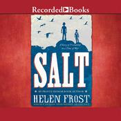 Salt: A Story of Friendship in a Time of War Audiobook, by Helen Frost