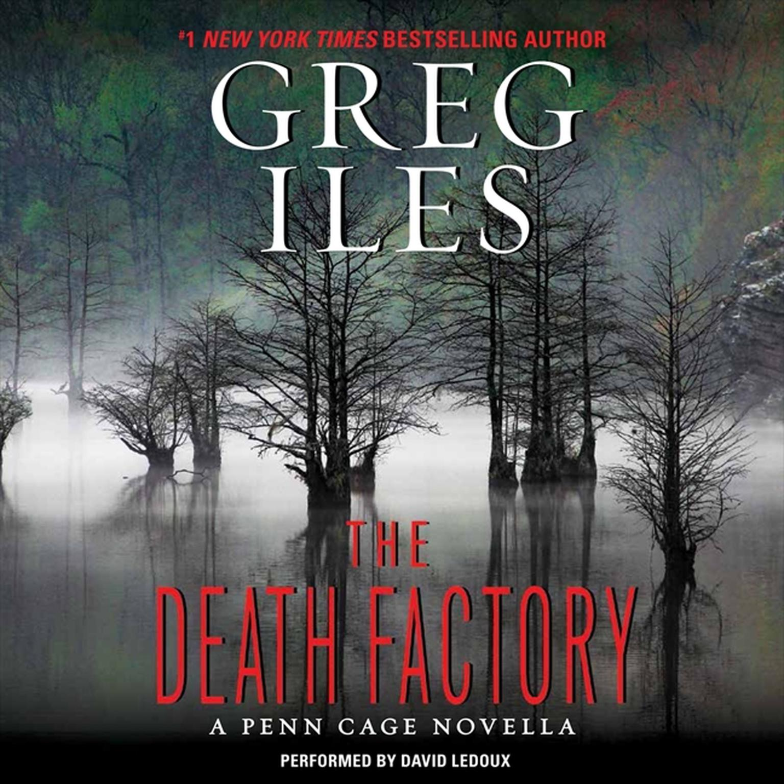Printable The Death Factory: A Penn Cage Novella Audiobook Cover Art