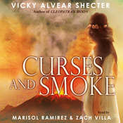 Curses and Smoke: A Novel of Pompeii, by Vicky Alvear Shecter